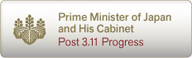 Prime Minister of Japan and His Cabinet: Post 3.11 Progress